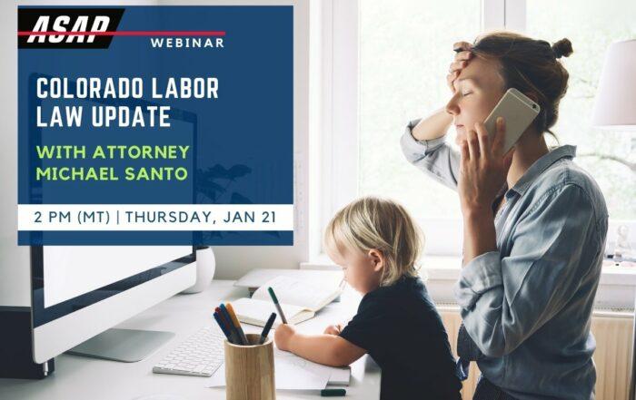 2021 Colorado Labor Law Updates presented by Michael Santo